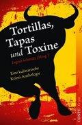 Tortillas, Tapas und Toxine