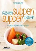Fastensuppen - Suppenfasten