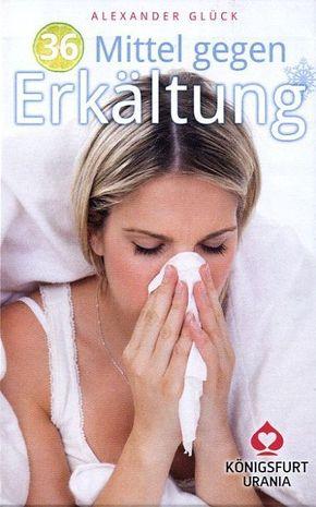 36 Mittel gegen Erkältung