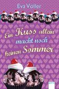 Ein Kuss allein macht noch keinen Sommer