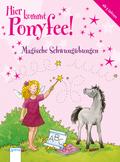 Hier kommt Ponyfee! - Magische Schwungübungen