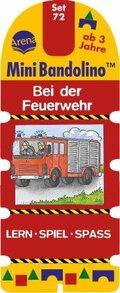 MiniBandolino (Spiele): Bei der Feuerwehr (Kinderspiel); Set.72
