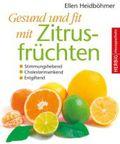 Gesund und fit mit Zitrusfrüchten