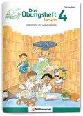 Das Übungsheft Lesen: Das Übungsheft Lesen Klasse 4