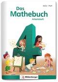 Das Mathebuch, Neubearbeitung: 4. Klasse, Arbeitsheft