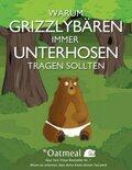 Warum Grizzlybären immer Unterhosen tragen sollten