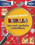 National Geographic Für Eltern verboten: Berlin