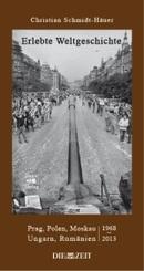 Erlebte Weltgeschichte - Bd.1