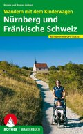 Rother Wanderbuch Wandern mit dem Kinderwagen Nürnberg, Fränkische Schweiz