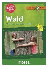 Natur aktiv: Wald