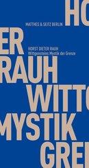 Wittgensteins Mystik der Grenze