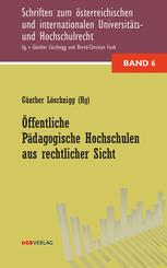Öffentliche Pädagogische Hochschulen aus rechtlicher Sicht (f. Österreich)