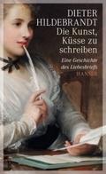 Die Kunst, Küsse zu schreiben