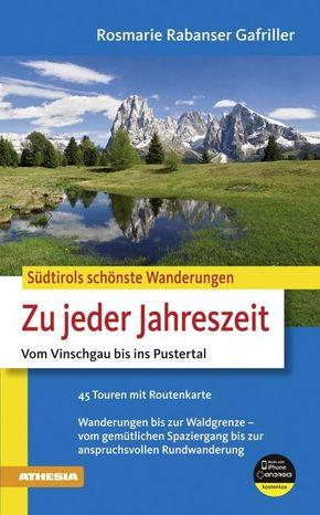 Zu jeder Jahreszeit - Vom Vinschgau bis ins Pustertal