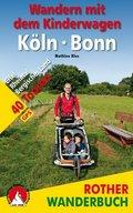 Rother Wanderbuch Wandern mit dem Kinderwagen Köln - Bonn