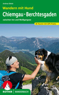 Rother Wanderbuch Wandern mit Hund Chiemgau - Berchtesgaden
