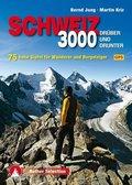 Rother Selection Dreitausender Schweiz - drüber und drunter