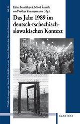 Das Jahr 1989 im deutsch-tschechisch-slowakischen Kontext