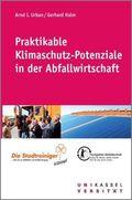Praktikable Klimaschutz-Potenziale in der Abfallwirtschaft