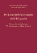 Die Leitgedanken des Rechts in der Diskussion, 2 Bde.