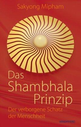 Das Shambhala-Prinzip