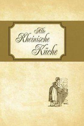 Alte Rheinische Küche