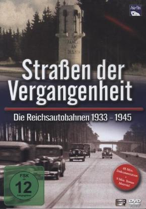 Straßen der Vergangenheit - Die Reichsautobahnen 1933 bis 1945, 1 DVD
