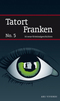 Tatort Franken - No.5