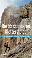 Die 55 schönsten Klettersteige in den Karawanken, Julischen und Steiner Alpen