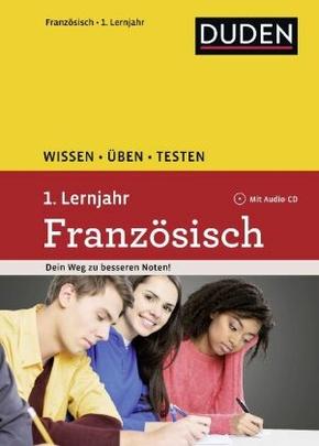 Duden Wissen - Üben - Testen, Französisch 1. Lernjahr, m. Audio-CD