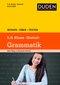 Duden Wissen - Üben - Testen, Deutsch - Grammatik 5./6. Klasse