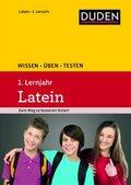 Duden Wissen - Üben - Testen, Latein 1. Lernjahr