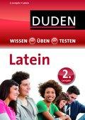 Duden Wissen - Üben - Testen, Latein 2. Lernjahr