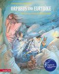 Orpheus und Eurydike, m. Audio-CD