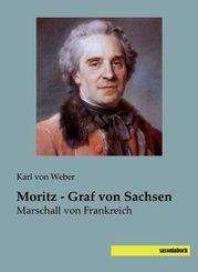 Moritz - Graf von Sachsen