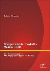 Olympia und der Boykott - Moskau 1980