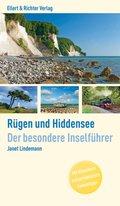 Rügen und Hiddensee. Der besondere Inselführer
