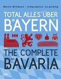 Total alles über Bayern - The Complete Bavaria