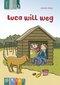 Luca will weg - Lesestufe 3
