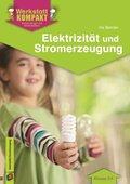 Elektrizität und Stromerzeugung