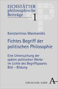 Fichtes Begriff der politischen Philosophie
