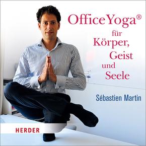 OfficeYoga® für Körper, Geist und Seele, 2 Audio-CDs