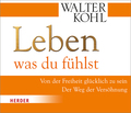 Leben, was du fühlst, 2 Audio-CDs