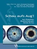 Schau aufs Aug'! bei Diabetes, Bluthochdruck, Stress & Co.