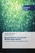 Neuroticism in Young and Middle Aged Adults