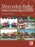Mercedes-Benz, Werkfeuerwehren in Europa