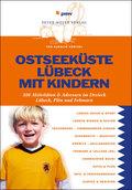 Ostseeküste, Lübeck mit Kindern