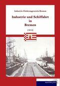 Industrie und Schiffahrt in Bremen