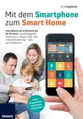 Mit dem Smartphone zum Smart Home