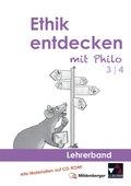 Ethik entdecken mit Philo: 3./4. Schuljahr, Lehrerband, m. CD-ROM